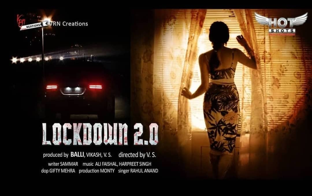 Lockdown 2.0 HotShotsWorld Hindi Web Series Cast Wiki Trailer Release Date Actor Actress Review Photo Videos Episodes Watch Online Free Download